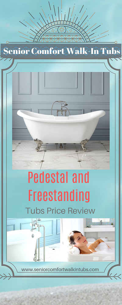 edestal and Freestanding Tubs Price Review